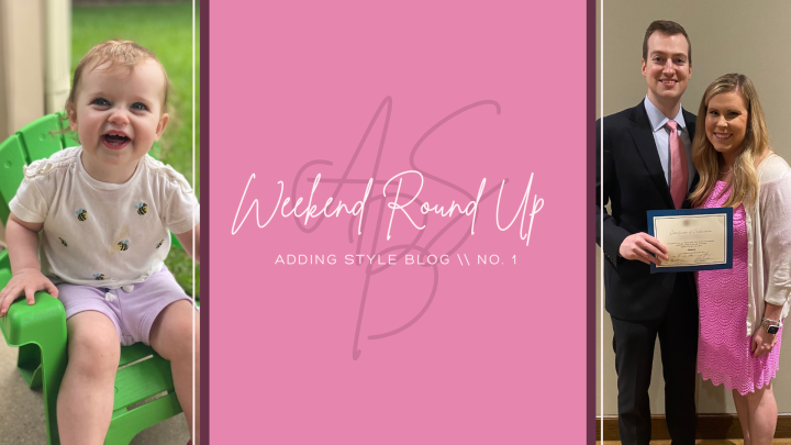 Adding Style's Weekend Roundup \\ No.1